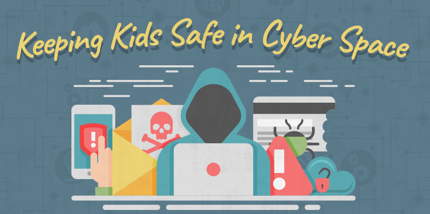 Keeping Kids Safe in Cyber Space